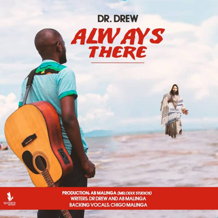 Gospel Artist Dr. Drew Drops 'Always There' Single
