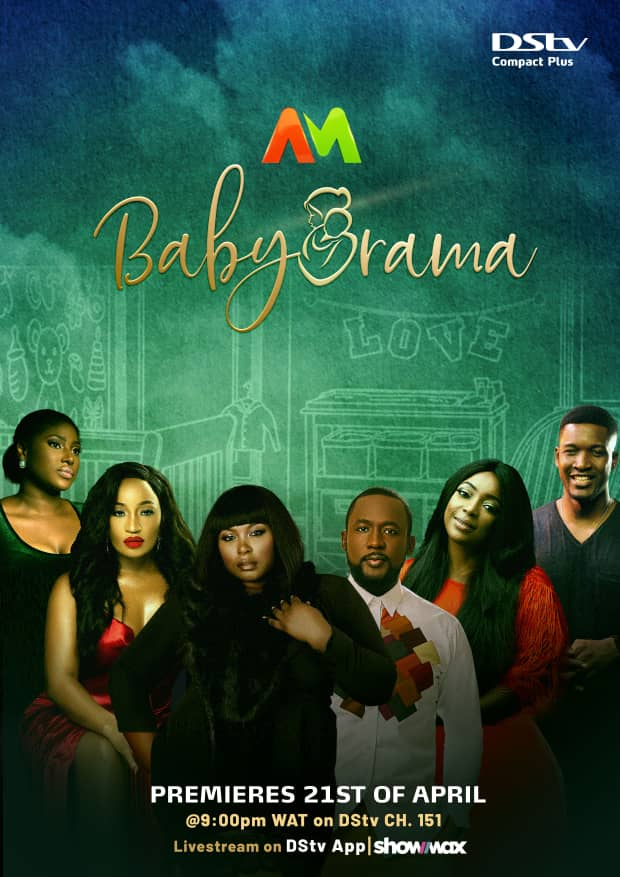 Africa Magic's New Series, Baby Drama, Premieres April 21st